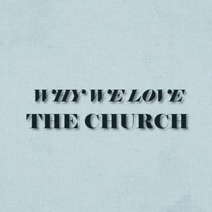 Loving the Church the Household of God Part 2 - Audio
