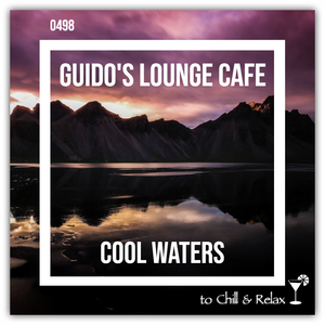 Guido's Lounge Cafe Broadcast 0498 Cool Waters (20210917)