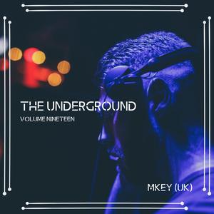 The Underground Volume Nineteen