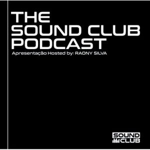 THE SOUND CLUB PODCAST #09