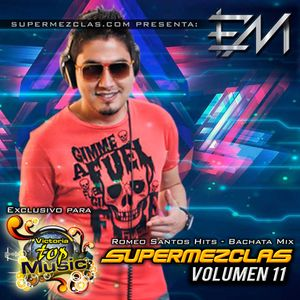 SuperMezclas Vol11 - Victoria Top Music (Romeo Santos Hits - Dj Elvis Machuca)