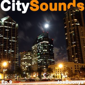 City Sounds Ep.9