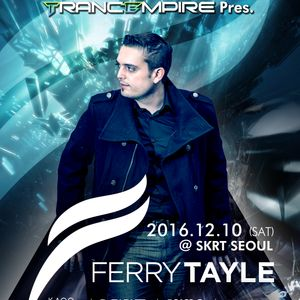 Paul Eun Live - TRANCEMPIRE Pres. Ferry Tayle @ SKRT SEOUL on December 10, 2016