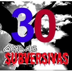 Ondas Subversivas - Programa 30