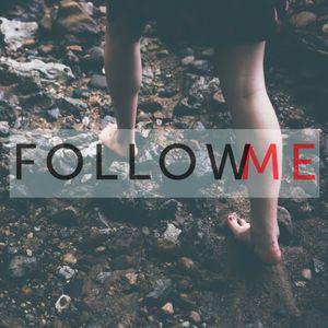 FOLLOW ME | WEEK 2 | JOHN LEE | AUG. 14TH, 2016