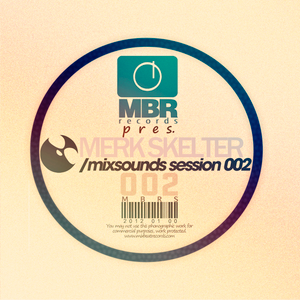 Mixsounds Sessions by Merk Skelter (January 2012)