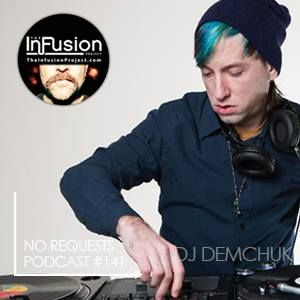 DJ Demchuk - No Requests Podcast 141