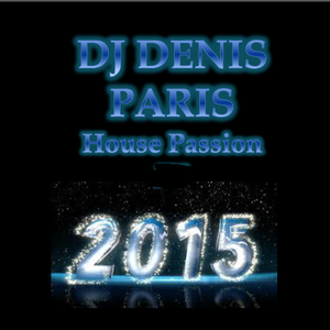 House Passion DJ Denis Paris Easter 2015