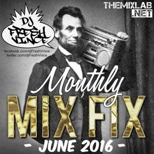 Monthly Mix Fix: June 2016