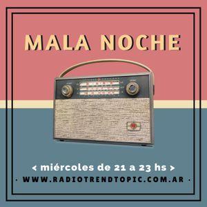 Mala Noche T3 P20 - Litigio contra los DNU a la Ley de Medios