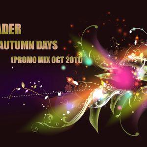 X-ADER - AUTUMN DAYS (PROMO MIX OCT 2011)