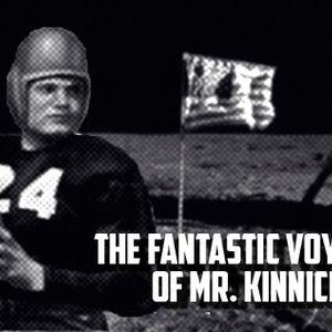 The Fantastic Voyages of Mr. Kinnick: Side 0 Indie Nile