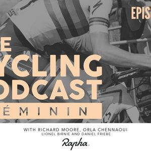 The Cycling Podcast Féminin - Episode 4
