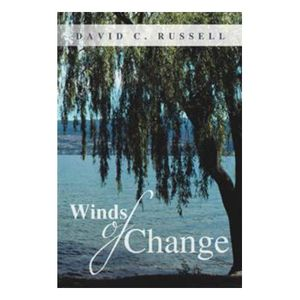 Winds of Change: A Journey of Faith with David Russell