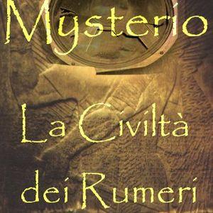 Mysterio La Civiltà Dei Rumeri
