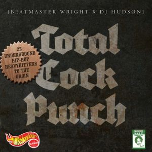 Total Cock Punch - BeatMaster Wright & DJ Hudson