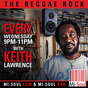 THE REGGAE ROCK 3/8/16 on Mi-Soul.com/DAB Londonwide Every Weds 9pm-11pm gmt