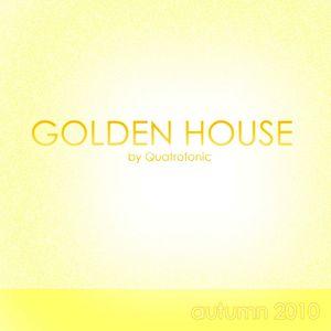 'Golden House' by Quatrofonic