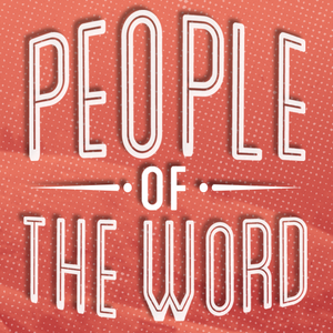 People of the Word Pt. 1 | The Definitive Word (Audio)