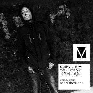 07/05/2016 - Murda Music - Mode FM (Podcast)