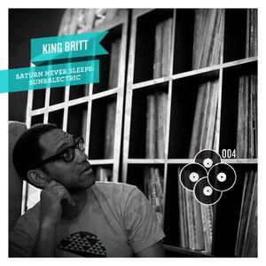 King Britt - Saturn Never Sleeps - SunRaLectric