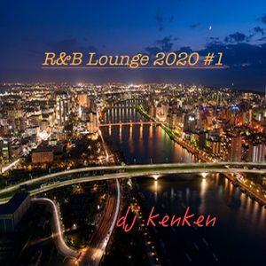R&B Lounge 2020 #1