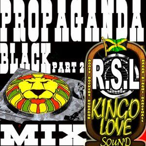 Black Propaganda part2 mix