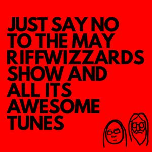 The Riffwizzards - May 2017