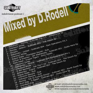 Dean Rodell - Subcast 1 - Subtrakt Edition