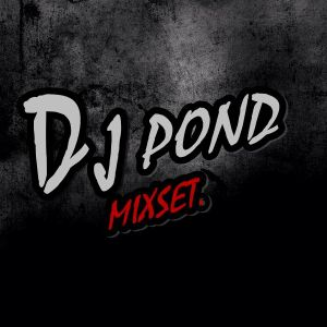 [POND MIXSET] Songkran Break2016