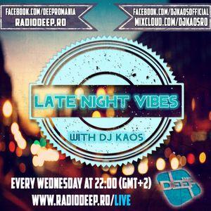 Dj Kaos- Late Night Vibes #35 @ Radio Deep 09.12.2015