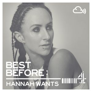 Best Before: Hannah Wants