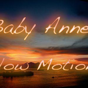 Baby Anne- Slow Motion (Groove Garden) 11.4.12