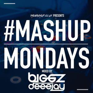 TheMashup #MondayMashup 3 mixed by DJ Biggz