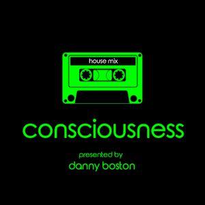 Consciousness Radio Show 01 - Studio Mix from Danny Boston