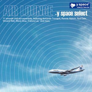 AIR LOUNGE -y space select