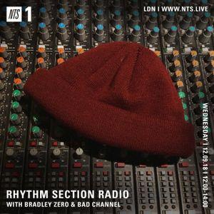 Rhythm Section w/ Bradley Zero & Bad Channel - 12th September 2018