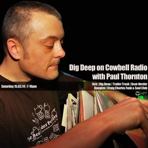 Dig Deep on Cowbell Radio #11 with Paul Thornton