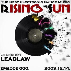 LEADLAW - Rising Sun 000. 2009.12.14.
