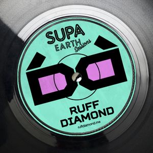 SupaEarth Sessions #3 - Ruff Diamond Boogie Birthday Mix