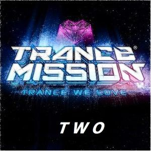 TRANCE MISSION TWO