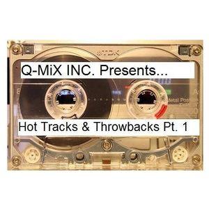 DJ Q-MiX - Hot Tracks & Throwbacks 1