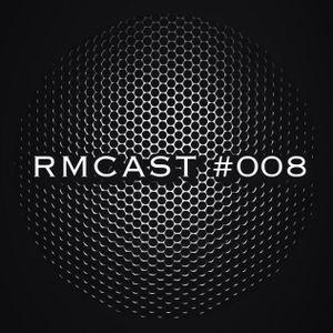 RMCAST #008 - Progressive House