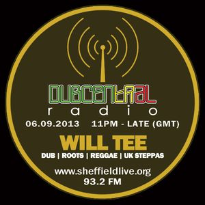 Dubcentral Radio - Will Tee 06.09.2013