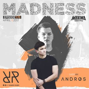 Madness 176 with Ramiro Rubio and Andros