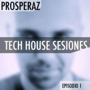 Tech House Sesiones (Episodio 1)