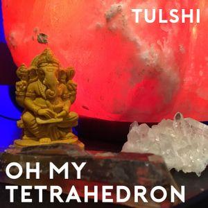 Oh My Tetrahedron - 17/01/17