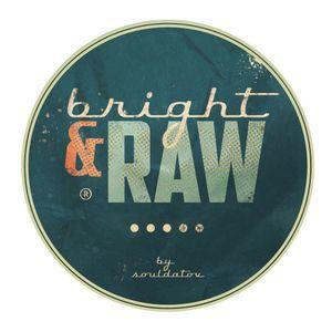 Bright-N-Raw Radio @ NeringaFM #19