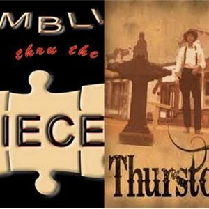 DPD Welcomes:Fumbling Thru the Pieces/Thurston The Series