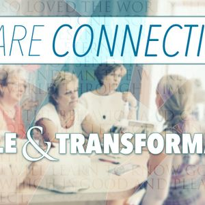 We Are Connection!: People & Transformation